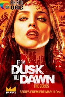 BE1BB99-TE1BB99c-Ma-CC3A0-RE1BB93ng-From-Dusk-Till-Dawn-Season-1-2014