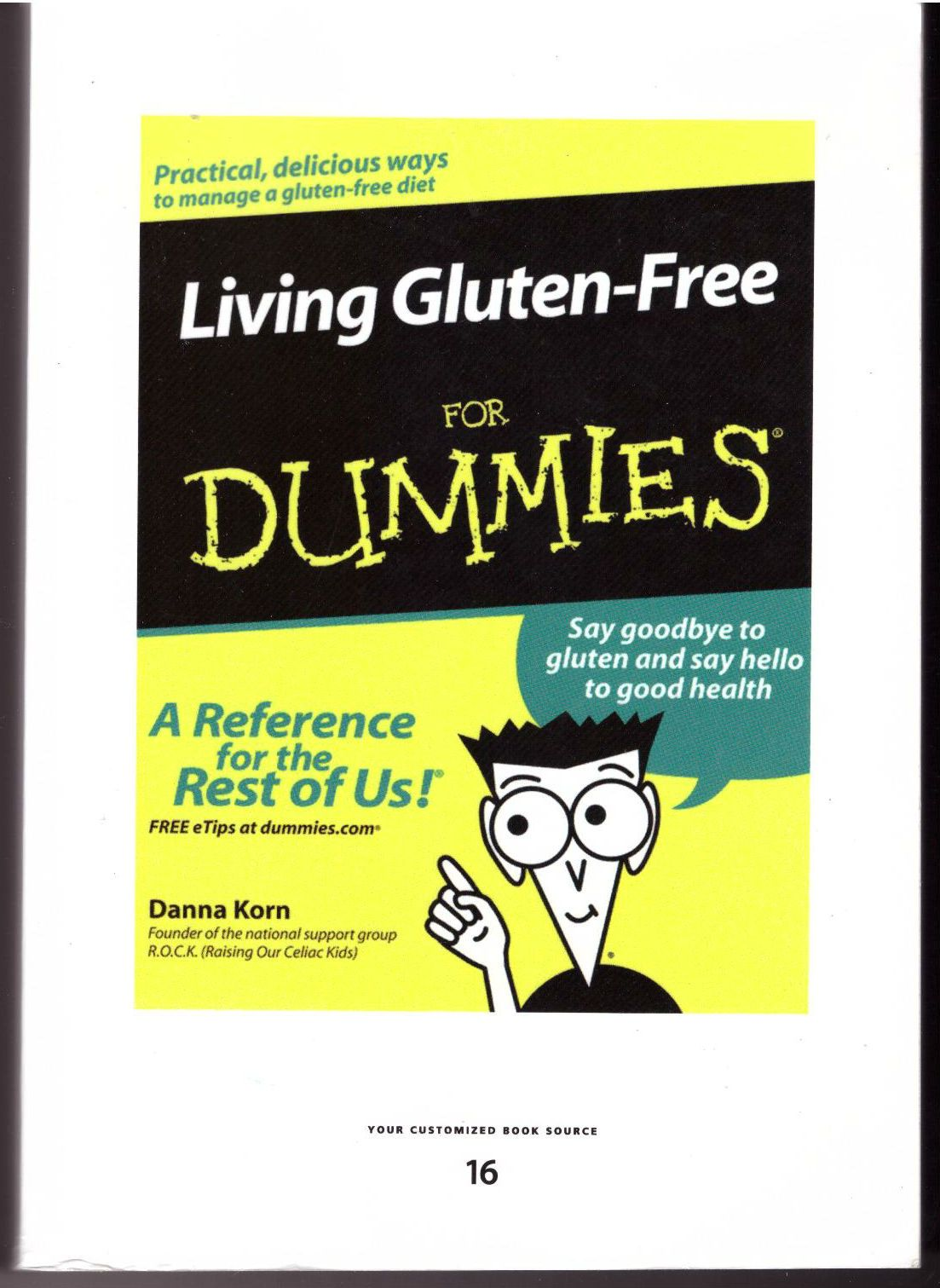 Living Gluten-Free for Dummies, Korn, Danna